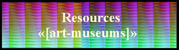 Resources «[art-museums]»